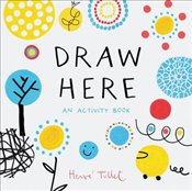 Draw Here : An Activity Book - Tullet, Herve