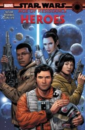 Star Wars : Age of Resistance : Heroes - Taylor, Tom
