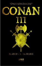 Conan III - Howard, Robert E.