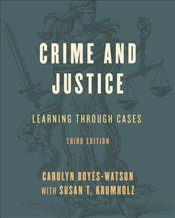 Crime And Justice: Learning Through Cases -