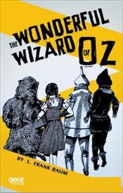 Wonderful Wizard of Oz - Baum, L. Frank