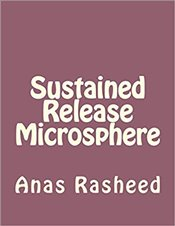 Sustained Release Microsphere - Rasheed, Anas