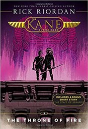 Kane Chronicles : Throne of Fire : Book Two - Riordan, Rick
