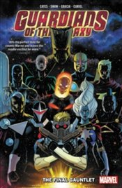 Guardians of The Galaxy By Donny Cates : The Final Gauntlet : Volume 1  - Cates, Donny