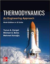 Thermodynamics 9e in SI Units : An Engineering Approach - Çengel, Yunus
