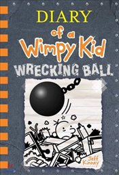 Diary of a Wimpy Kid 14 : Wrecking Ball : Exclusive Edition - Kinney, Jeff