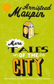 More Tales Of The City - Maupin, Armistead