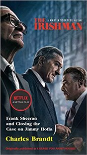 Irishman (Movie Tie-In): Frank Sheeran And Closing The Case On Jimmy Hoffa - Brandt, Charles