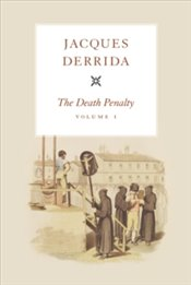 Death Penalty : Volume I - Derrida, Jacques