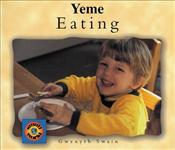 Yeme : Eating (English-Turkish) - Swain, Gwenyth