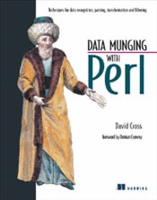 Data Munging With Perl - CROSS, DAVID