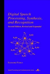 Digital Speech Processing Synthesis and Recognation 2E - FURUI, SADAOKI