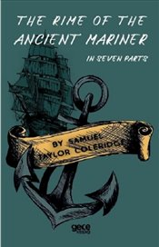 Rime of the Ancient Mariner : In Seven Parts - Coleridge, Samuel Taylor