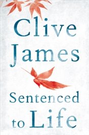 Sentenced To Life - James, Clive