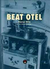 Beat Otel - Mile, Norse