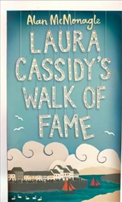Laura Cassidys Walk of Fame - McMonagle, Alan