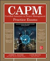 CAPM Certified Associate in Project Management Practice Exams - McCoy, Cate