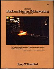 Practical Blacksmithing and Metalworking - Blandford, Percy
