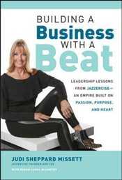 Building a Business With a Beat - Missett, Judi Sheppard