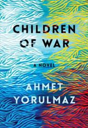 Children Of War - Yorulmaz, Ahmet