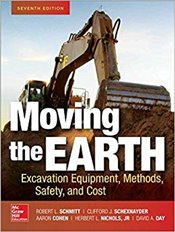 Moving The Earth : Excavation Equipment, Methods, Safety and Cost, Seventh Edition - Day, David
