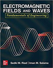 Electromagnetic Fields and Waves : Fundamentals of Engineering - Riad, Sedki