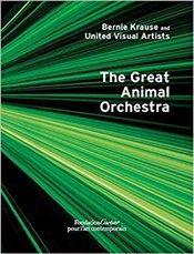 Great Animal Orchestra - Krause, Bernie