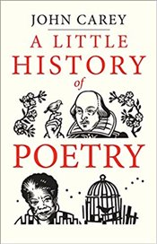 Little History Of Poetry - Carey, John