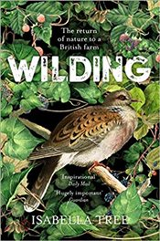 Wilding : The Return of Nature to a British Farm - Tree, Isabella