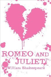 Romeo and Juliet : Scholastic Classics - Shakespeare, William