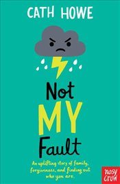 Not My Fault - Howe, Cath