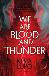 We Are Blood and Thunder - Lupo, Kesia