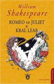 Romeo ve Juliet & Kral Lear - Shakespeare, William
