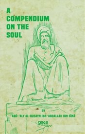 Compendium on the Soul - Sina, İbn (Avicenna)