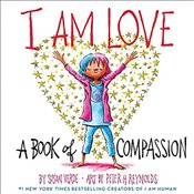 I Am Love: A Book Of Compassion - Verde, Susan