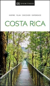 Costa Rica : DK Eyewitness Travel Guide  - Baker, Christopher P.