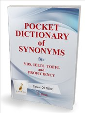 Pocket Dictionary of Synonyms for YDS TOEFL IELTS Proficiency - Öztürk, Cesur