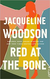 Red At The Bone : A Novel - Woodson, Jacqueline