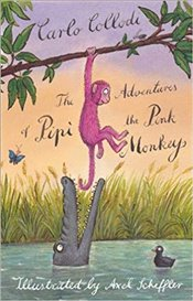Adventures of Pipi the Pink Monkey - Collodi, Carlo