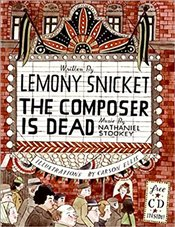 Composer Is Dead - Snicket, Lemony