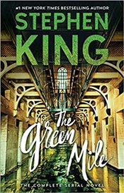 Green Mile : The Complete Serial Novel - King, Stephen