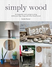 Simply Wood - Suster, Linda