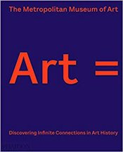 Art : Discovering Infinite Connections in Art History - The Metropolitan Museum Of Art