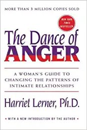 Dance Of Anger, The : A Womans Guide To Changing The Patterns Of Intimate Relationships - Lerner, Harriet