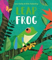 Leap Frog : Neon Picture Books - Clarke, Jane