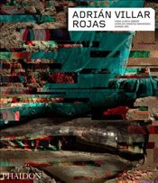 Adrian Villar Rojas : Phaidon Contemporary Artists Series - Joo, Eungie