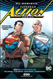 Superman Action Comics Cilt 3 : Çelik Adamlar : Rebirth - Jurgens, Dan