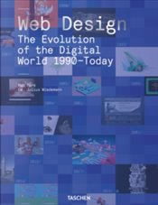 Web Design : The Evolution of the Digital World 1990-Today - Ford, Rob