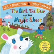 Girl, The Bear And The Magic Shoes - Donaldson, Julia