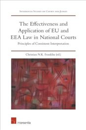 Effectiveness And Application Of EU And EEA Law In National Courts - Franklin, N. K, Christian